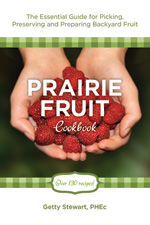 Prairie Fruit Cookbook by Getty Stewart