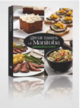 Great Tastes of Manitoba Cookbook