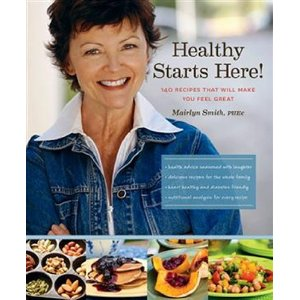 Healthy Starts Here by Mairlyn Smith