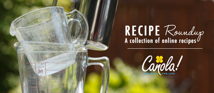 Recipe Roundup | www.canolaeatwell.com