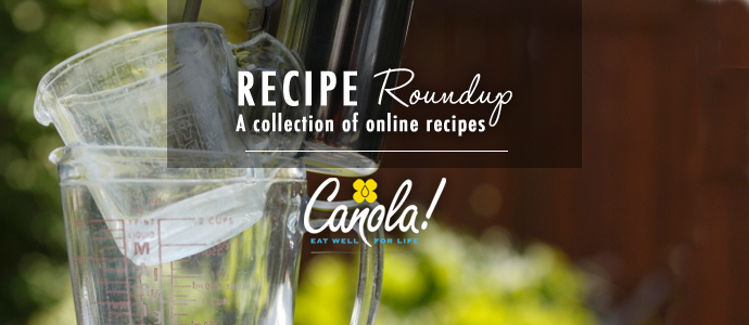 Canola oil recipe roundup snacks and holiday recipes