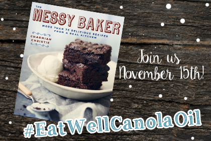 The Messy Baker | #EatWellCanolaOil workshop November 15