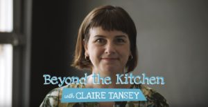 Beyond the Kitchen with Claire Tansey