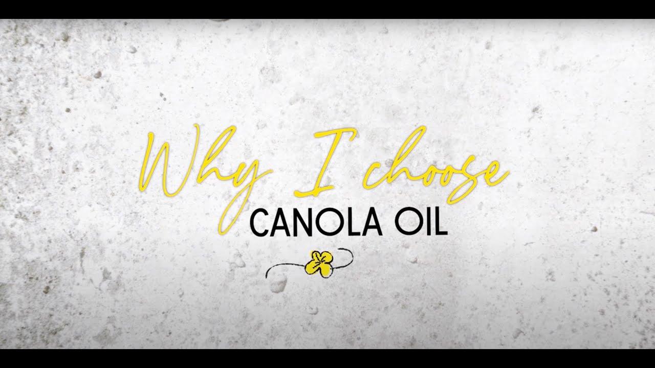 Why Choose Canola Oil?